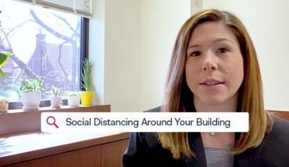 STAY STRONG: Social Distancing Around Your Building