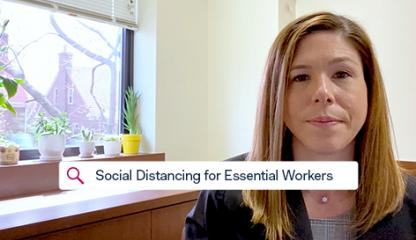 STAY STRONG: Social Distancing for Essential Workers