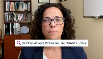 Dr. Sandra Pimentel, Chief of Child and Adolescent Psychology, discussing how to manage personal and family stress during COVID-19.
