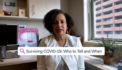 Dr. Miguelina Germán, Psychologist and Director of Pediatric Behavioral Health Services, talks about who to tell about having COVID-19.