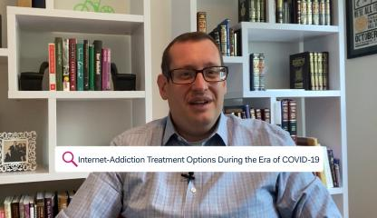 Dr. Howard Forman, Director of Addiction Consultation Service, discussing internet-addiction treatment in the era of COVID-19
