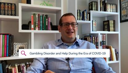 Dr. Howard Forman, Director of Addiction Consultation Service, discussing gambling disorder during the era of COVID-19