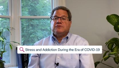 Stress and Addiction During the Era of COVID-19